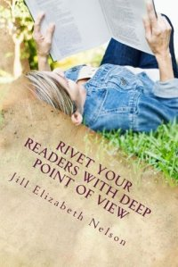 rivet-your-readers-with-deep-point-of-view